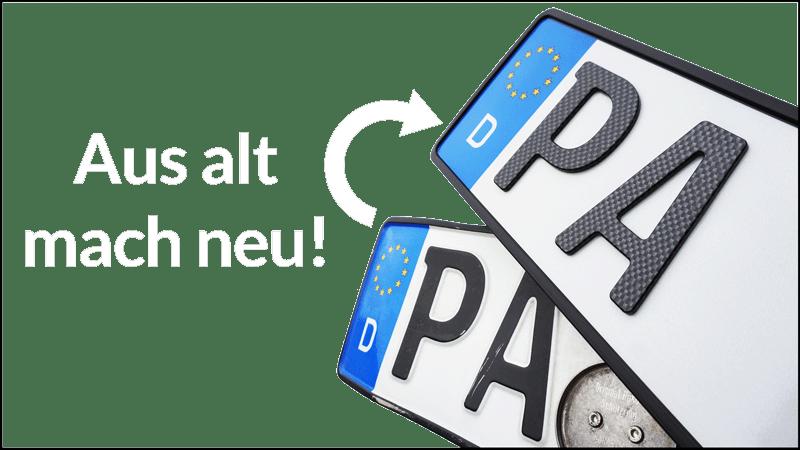 Aus alt mach neu - jetzt PKW-Kennzeichen aus Blech mit den neuen 3D Kunststoff-Kennzeichen ersetzen!